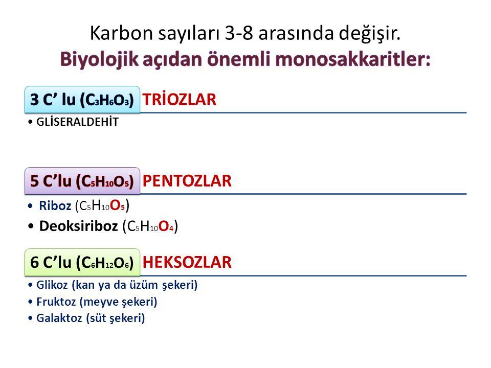 Karbon sayıları 3-8 arasında değişir