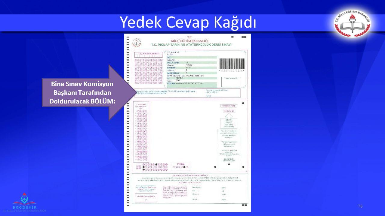 Bina Sınav Komisyon Başkanı Tarafından Doldurulacak BÖLÜM: