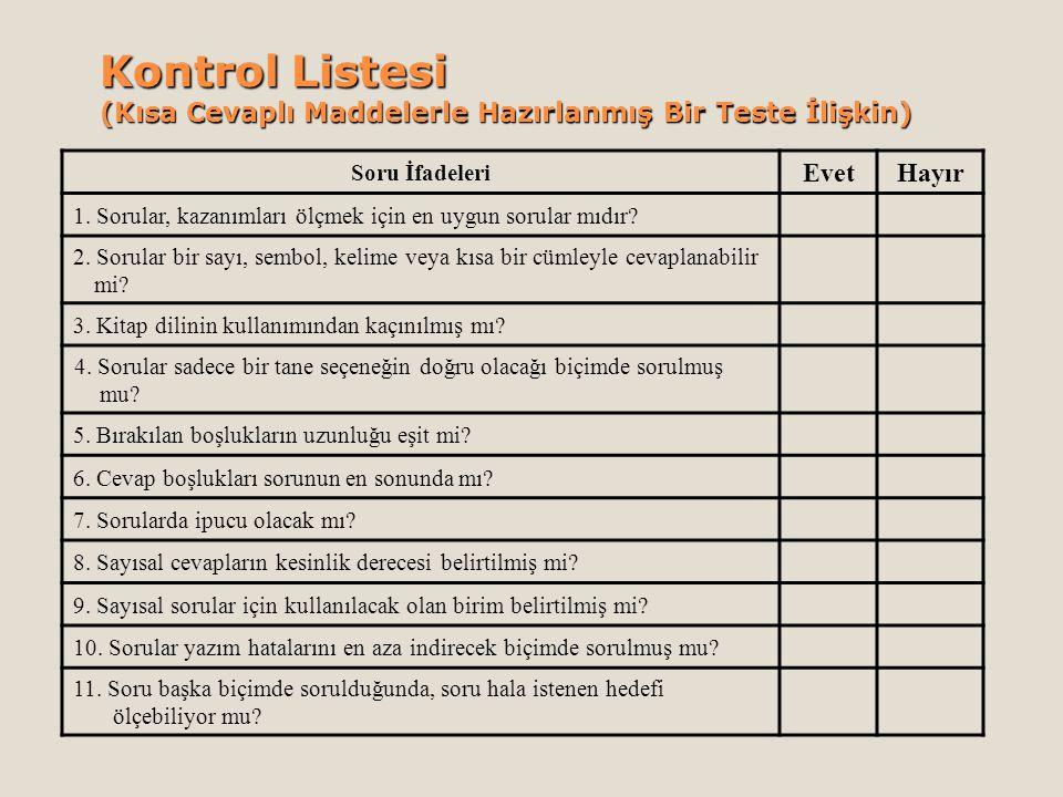 Kontrol Listesi (Kısa Cevaplı Maddelerle Hazırlanmış Bir Teste İlişkin)