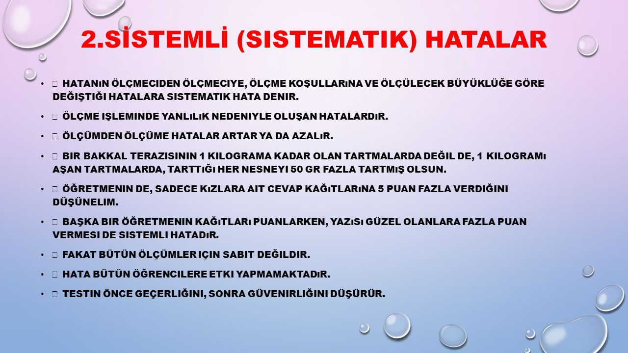 2.SİSTEMLİ (sistematik) HATALAR