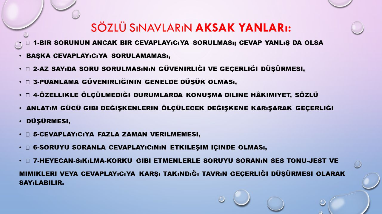 Sözlü Sınavların Aksak Yanları: