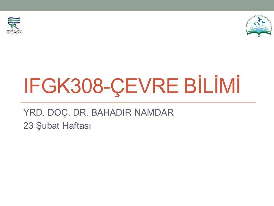 YRD. DOÇ. DR. BAHADIR NAMDAR 23 Şubat Haftası