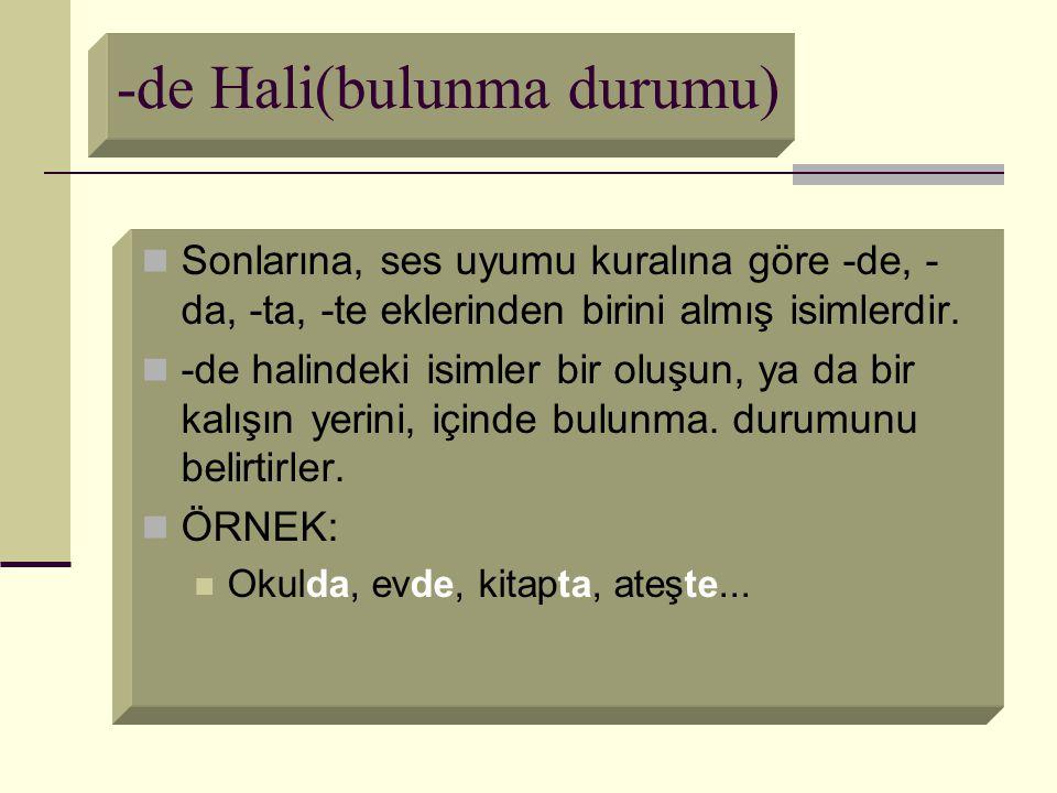 -de Hali(bulunma durumu)