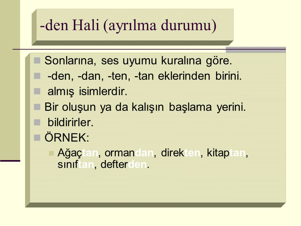-den Hali (ayrılma durumu)