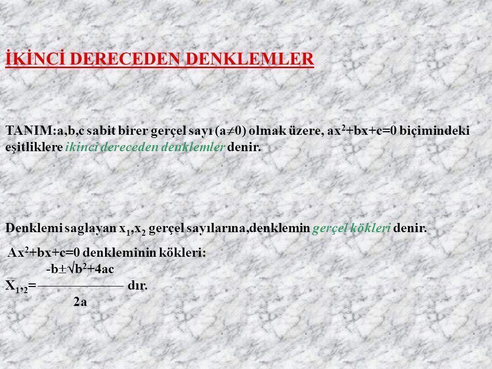 İKİNCİ DERECEDEN DENKLEMLER