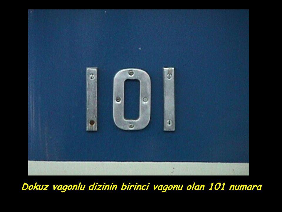 Dokuz vagonlu dizinin birinci vagonu olan 101 numara