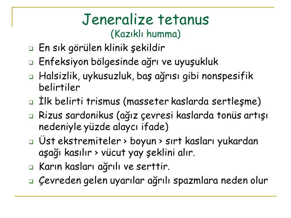 Jeneralize tetanus (Kazıklı humma)