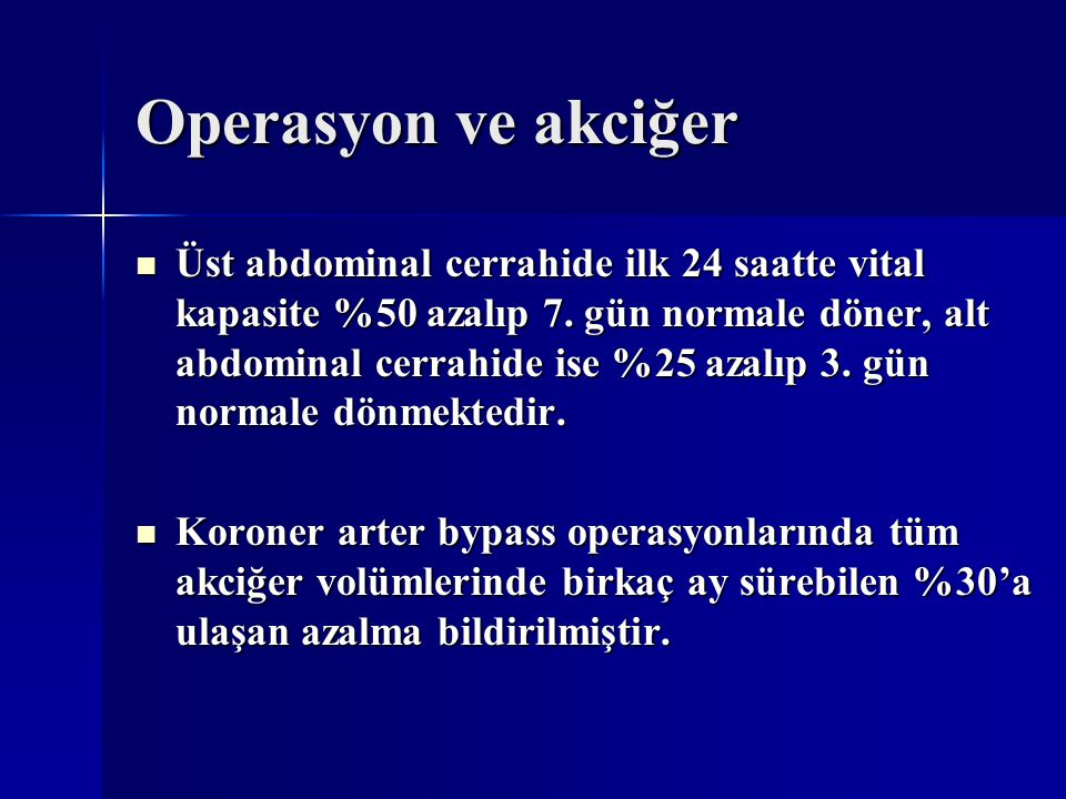 Operasyon ve akciğer
