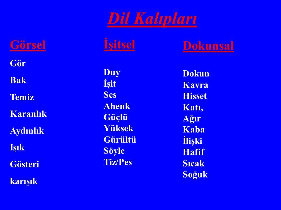 Dil Kalıpları Görsel İşitsel Dokunsal Gör Bak Temiz Karanlık Aydınlık