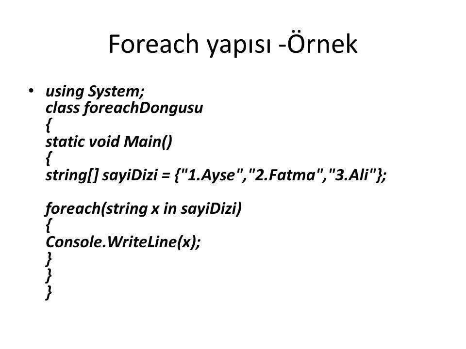 Foreach yapısı -Örnek