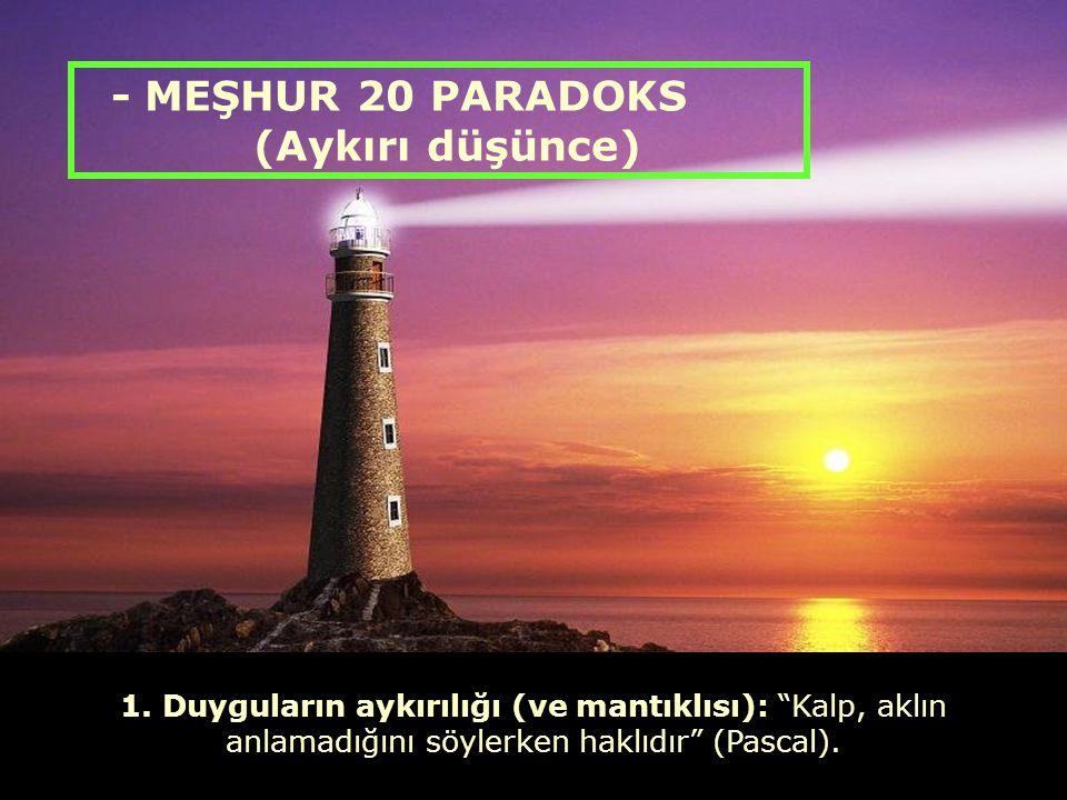 - MEŞHUR 20 PARADOKS (Aykırı düşünce)
