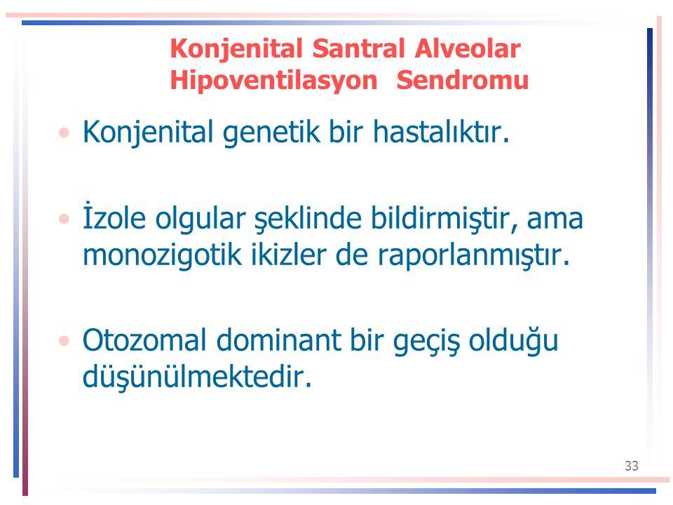 Konjenital Santral Alveolar Hipoventilasyon Sendromu