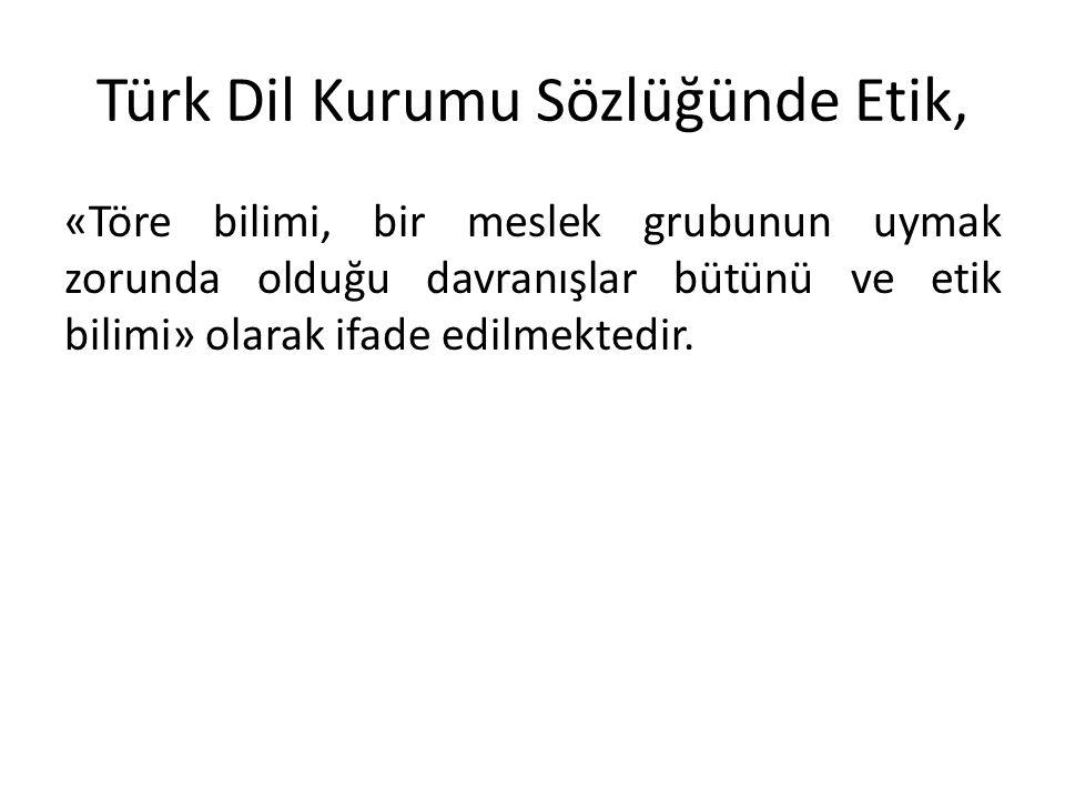 Türk Dil Kurumu Sözlüğünde Etik,