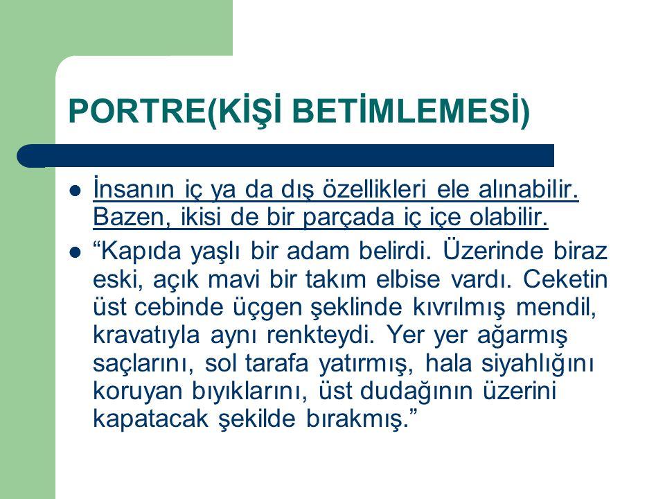 PORTRE(KİŞİ BETİMLEMESİ)