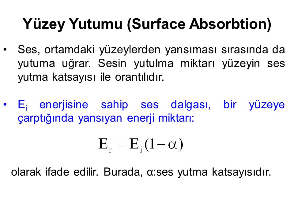 Yüzey Yutumu (Surface Absorbtion)