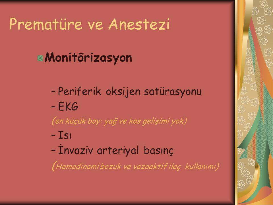 Prematüre ve Anestezi Monitörizasyon Periferik oksijen satürasyonu EKG