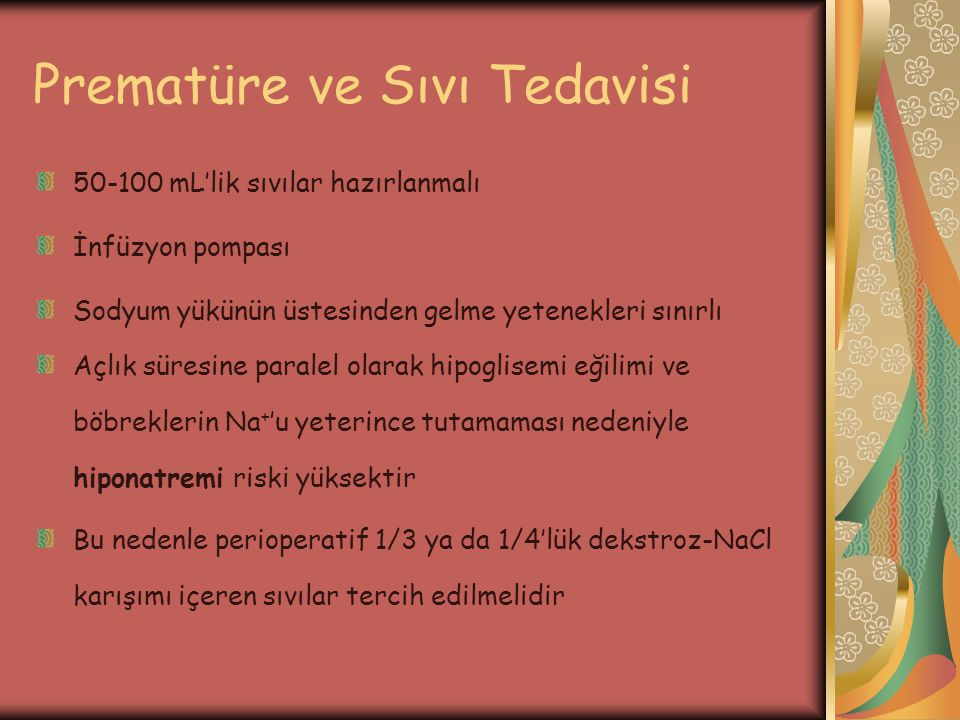 Prematüre ve Sıvı Tedavisi