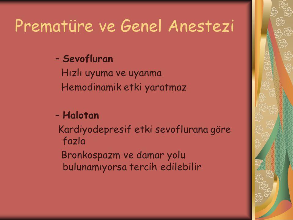 Prematüre ve Genel Anestezi