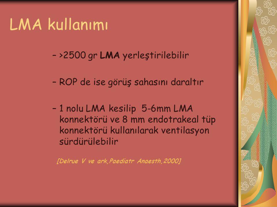 LMA kullanımı >2500 gr LMA yerleştirilebilir