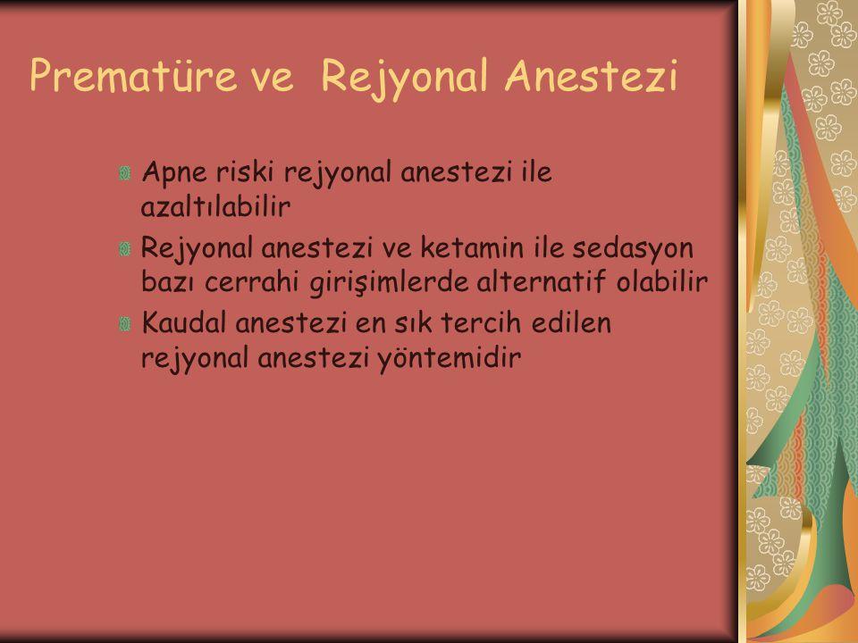 Prematüre ve Rejyonal Anestezi