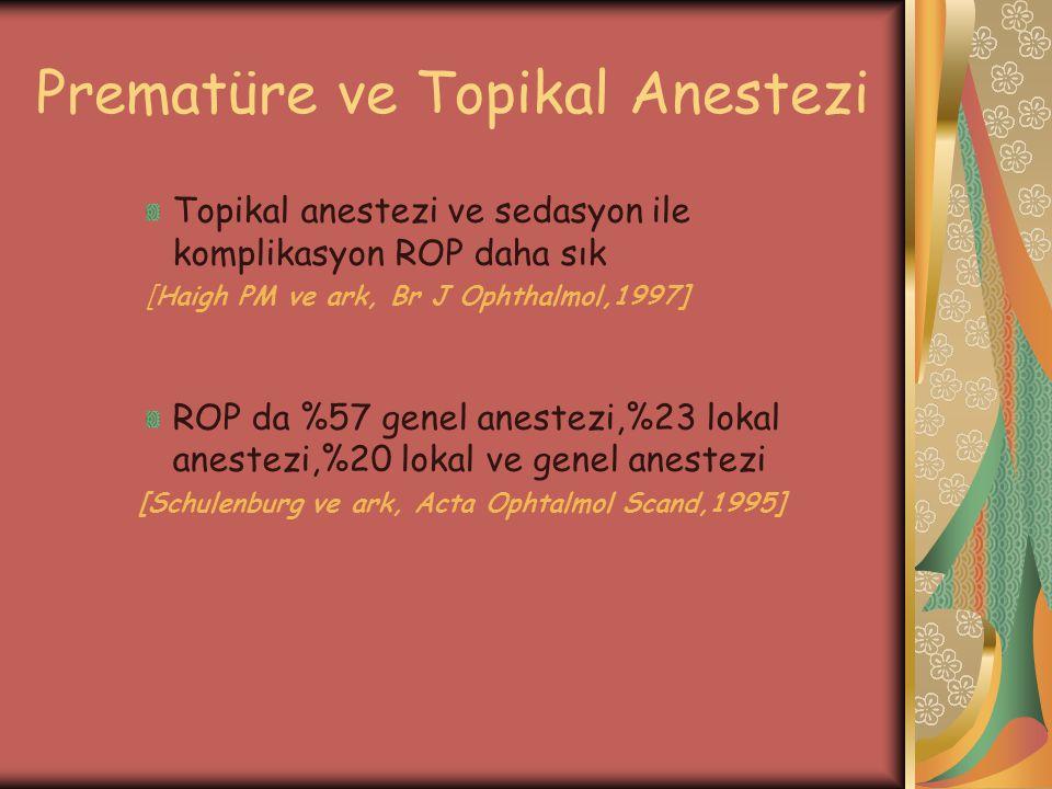 Prematüre ve Topikal Anestezi