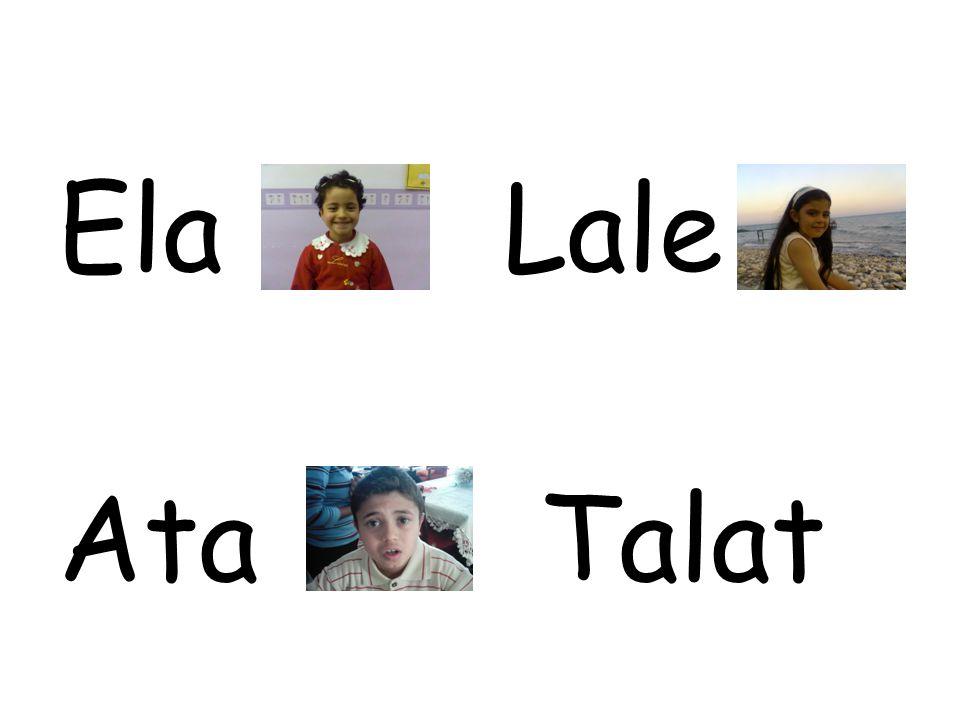 Ela Lale Ata Talat