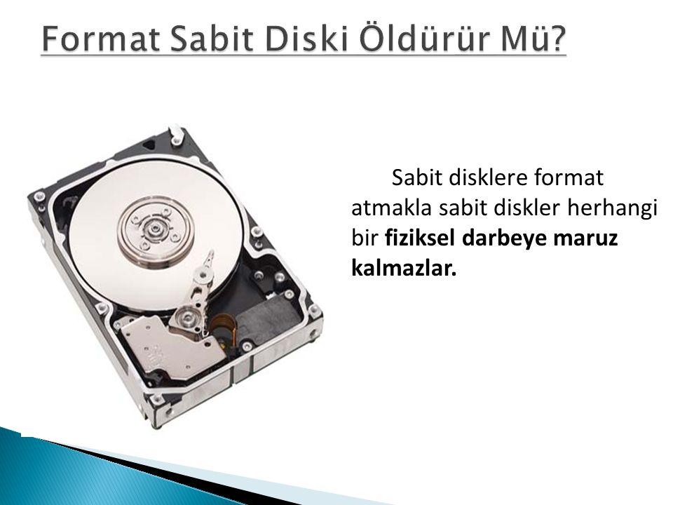 Format Sabit Diski Öldürür Mü