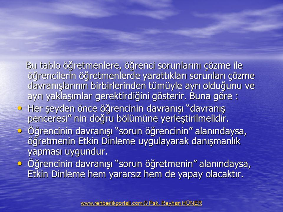 www.rehberlikportali.com © Psk. Reyhan HÜNER