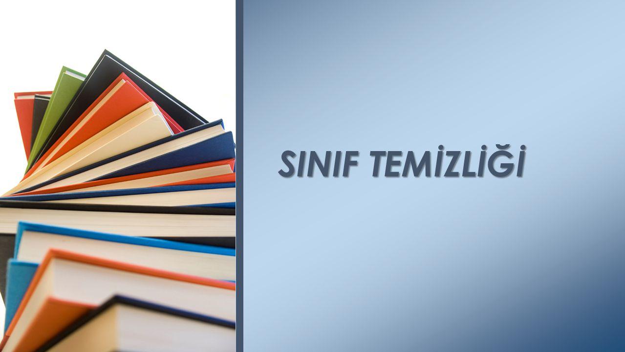 SINIF TEMİZLİĞİ