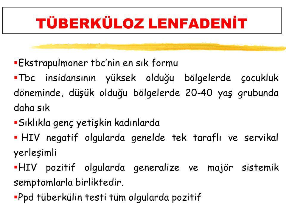 TÜBERKÜLOZ LENFADENİT