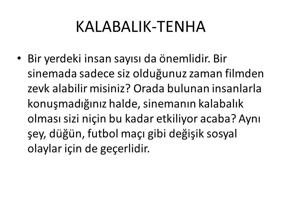 KALABALIK-TENHA