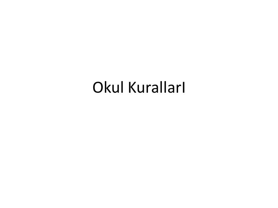 Okul KurallarI