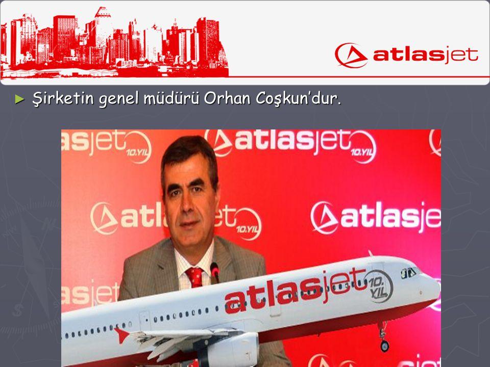 Şirketin genel müdürü Orhan Coşkun'dur.