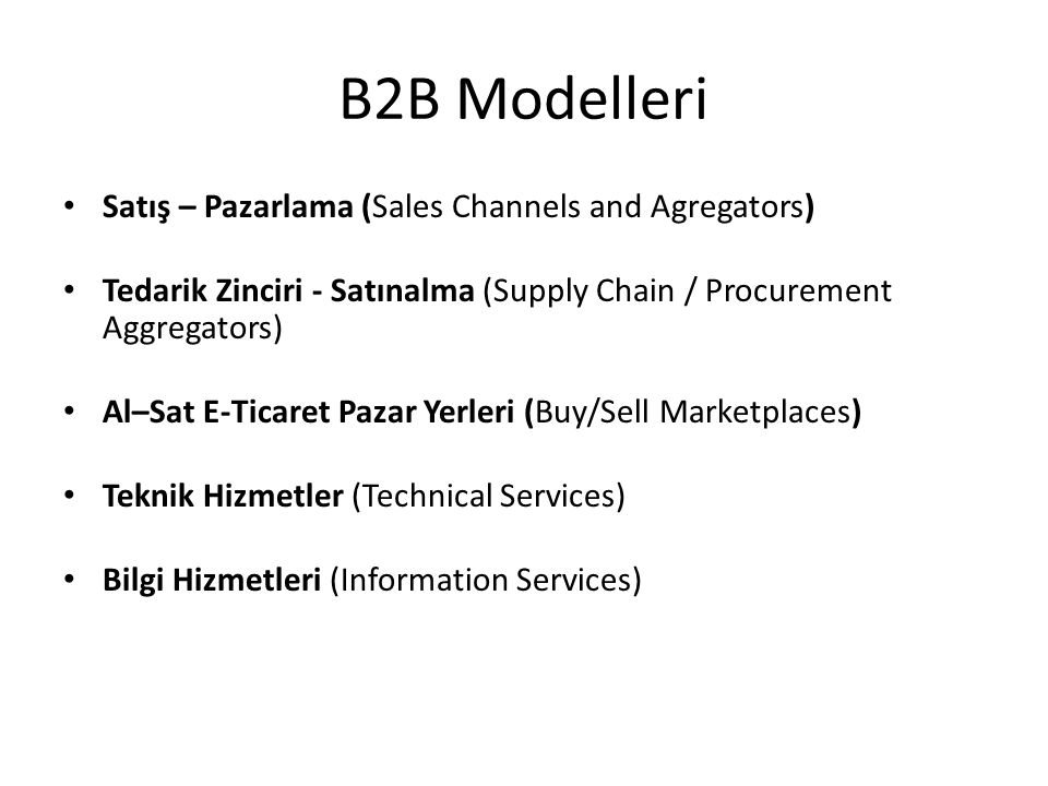 B2B Modelleri Satış – Pazarlama (Sales Channels and Agregators)