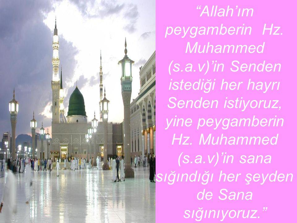 Allah'ım peygamberin Hz. Muhammed (s. a