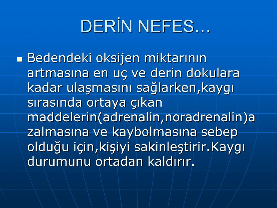 DERİN NEFES…