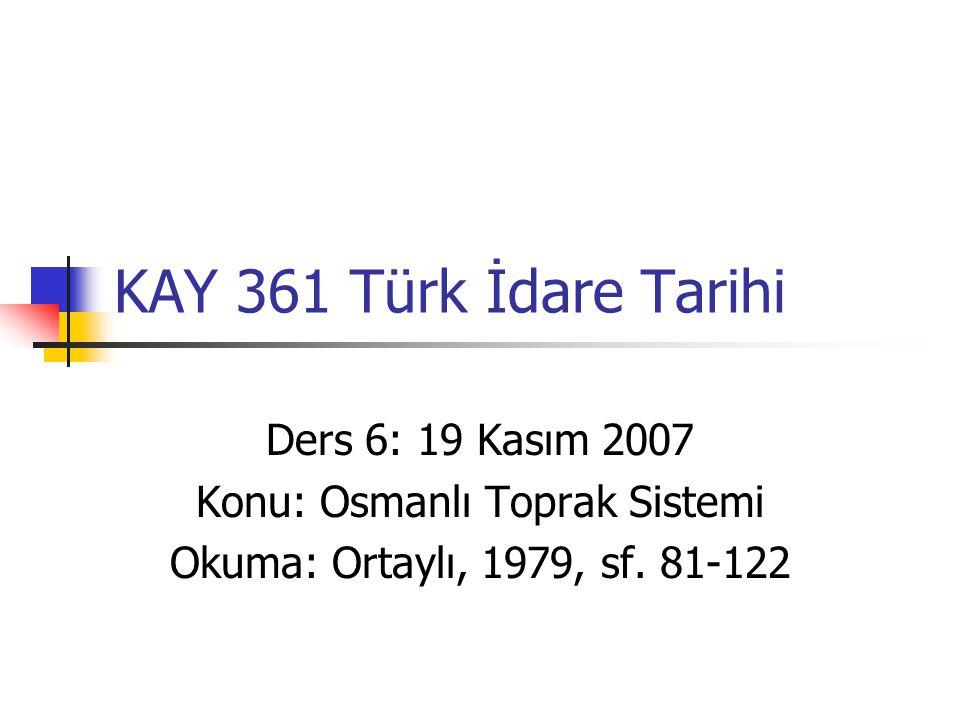 Konu: Osmanlı Toprak Sistemi