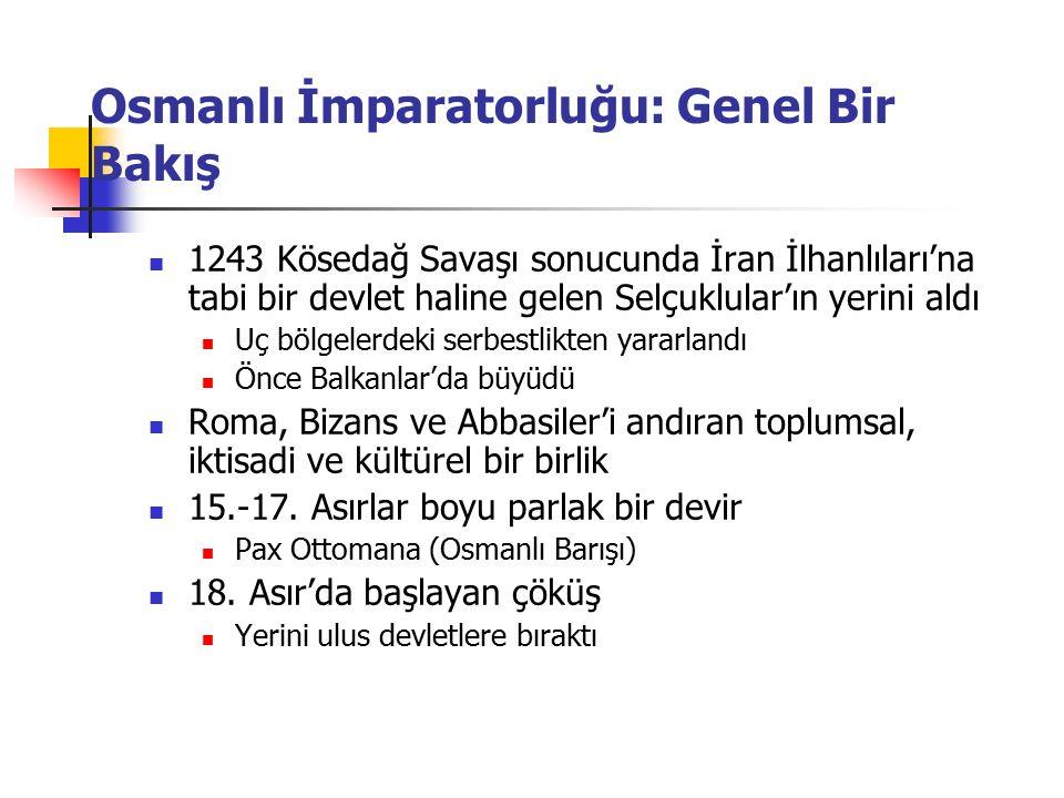 Osmanlı İmparatorluğu: Genel Bir Bakış