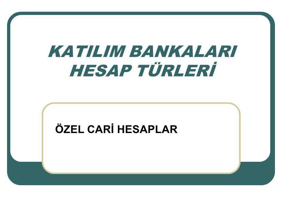 TÜRKİYE' DE BANKACILIKLA