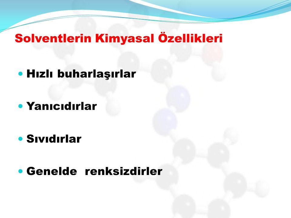 Solventlerin Kimyasal Özellikleri