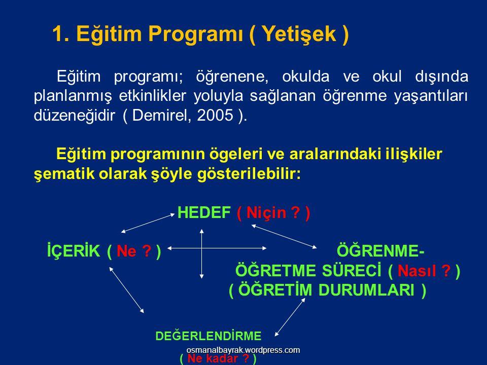 1. Eğitim Programı ( Yetişek )