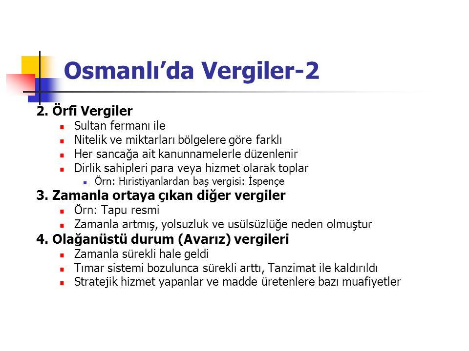 Osmanlı'da Vergiler-2 2. Örfi Vergiler