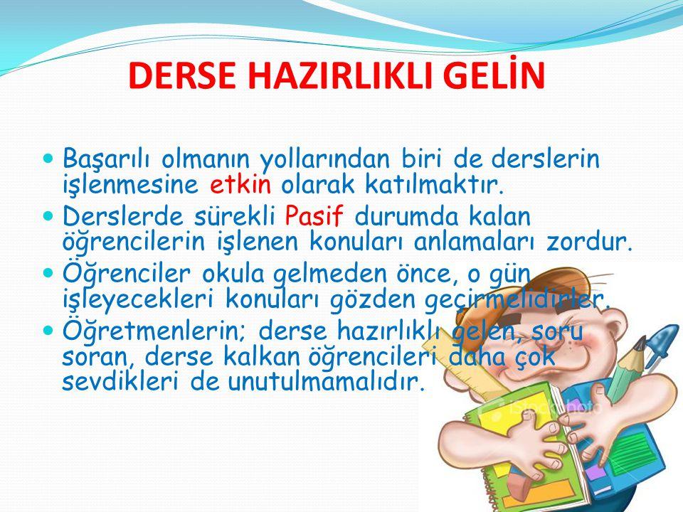 DERSE HAZIRLIKLI GELİN