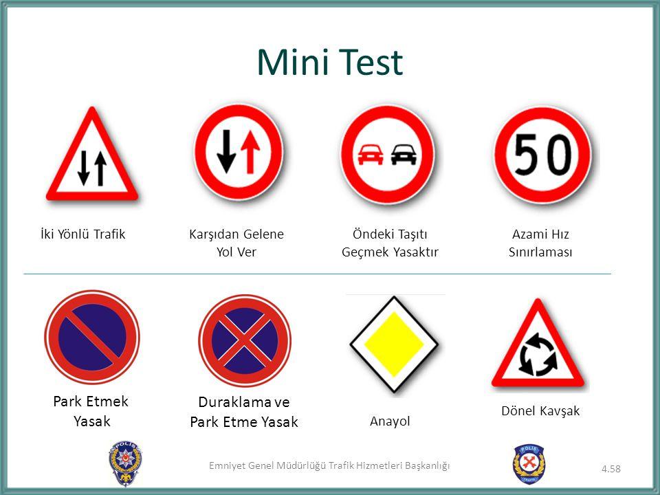 Mini Test Park Etmek Duraklama ve Yasak Park Etme Yasak