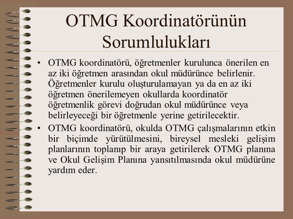 OTMG Koordinatörünün Sorumlulukları