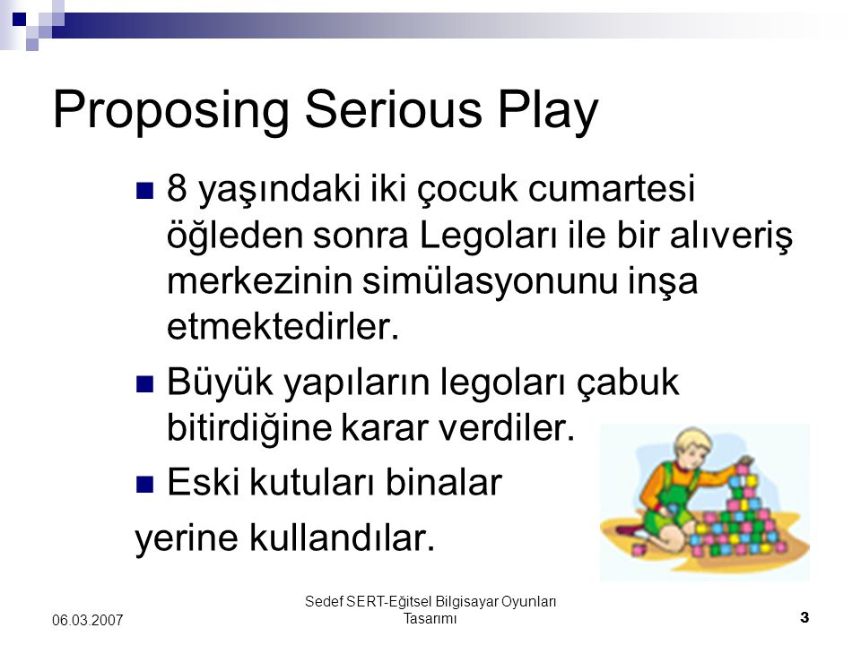 Proposing Serious Play