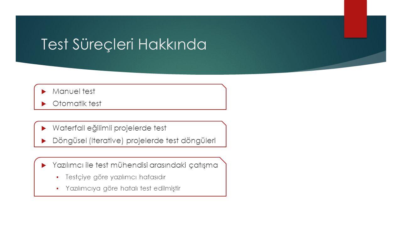 Test Süreçleri Hakkında