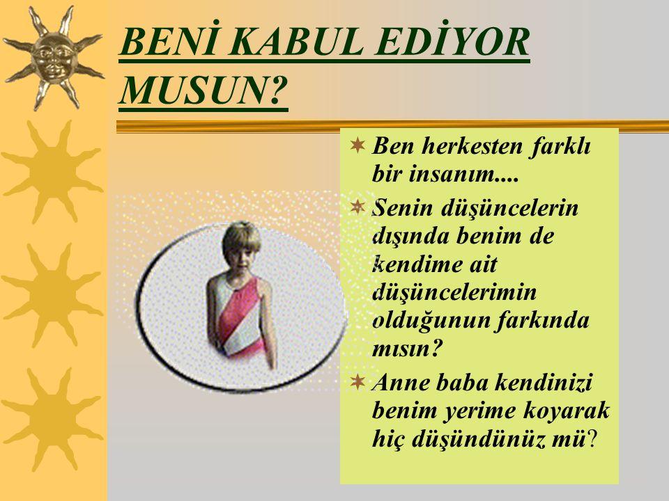 BENİ KABUL EDİYOR MUSUN