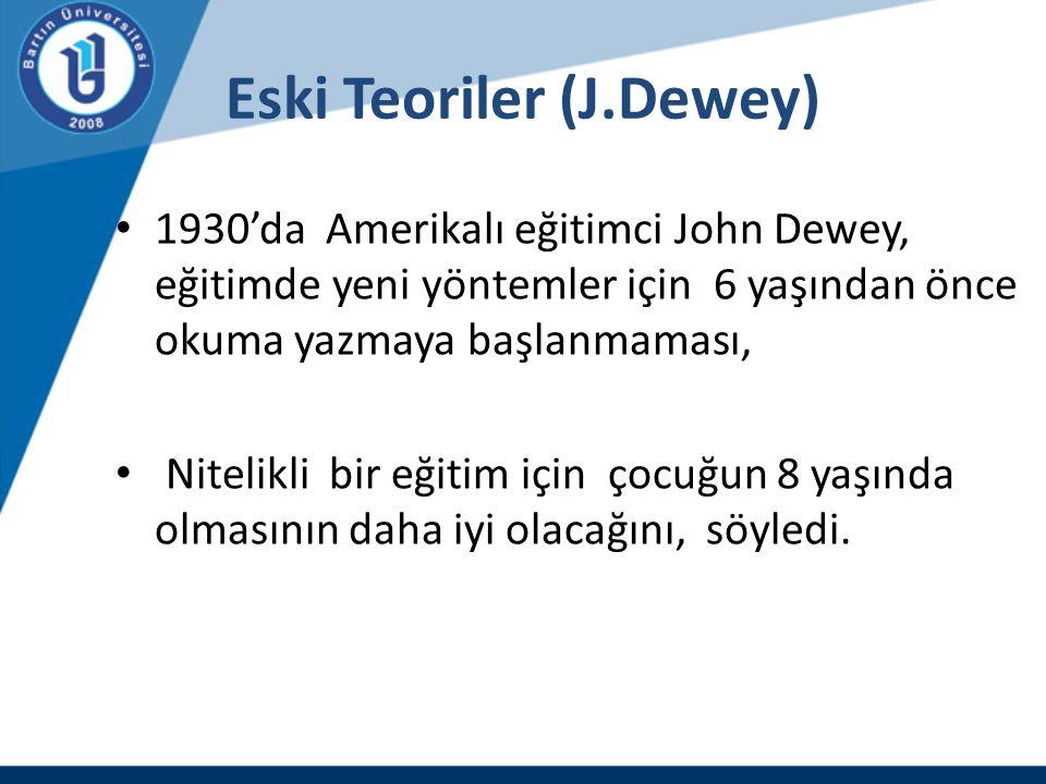 Eski Teoriler (J.Dewey)