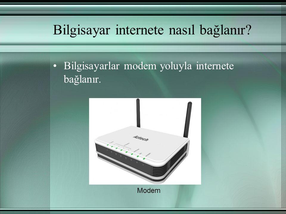 Bilgisayar internete nasıl bağlanır